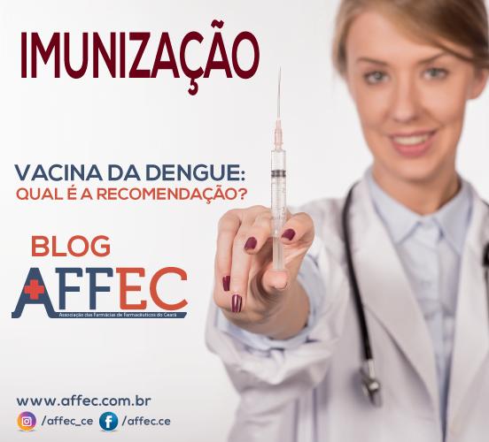 IMUNIZAÇÃO – Vacina da dengue: qual é a recomendação?